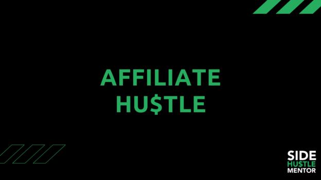 Affiliate Hustle